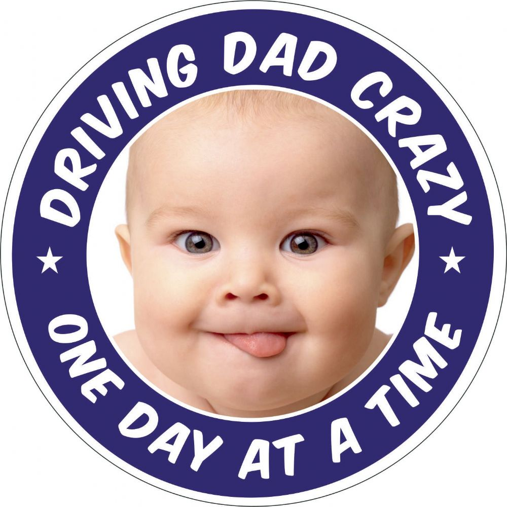 Driving Dad Crazy sticker